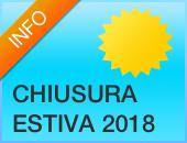 CHIUSURA ESTIVA 2018